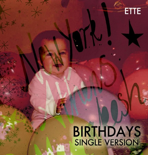 Ette - Birthdays