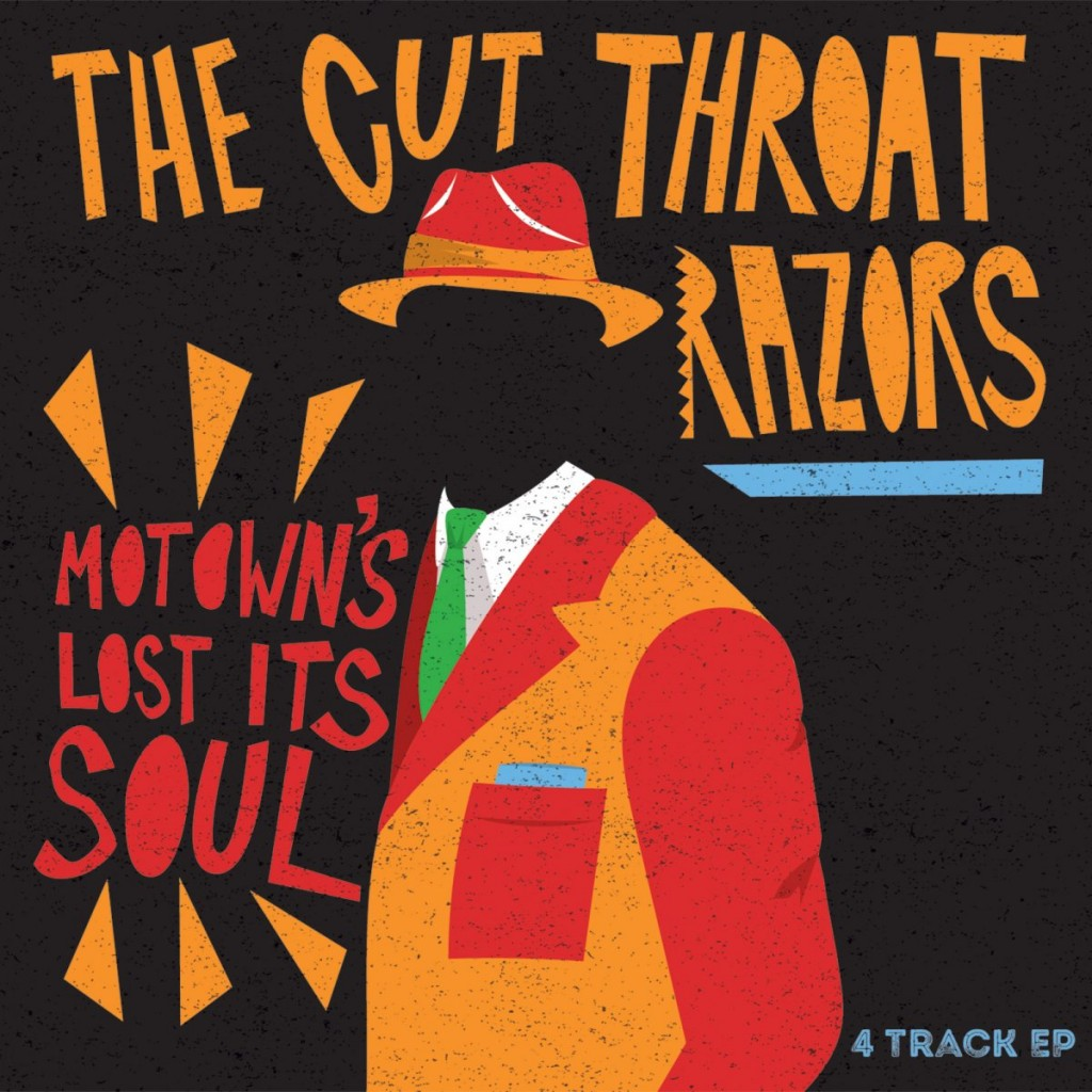 The Cutthroat Razors - Motown's Lost Its Soul