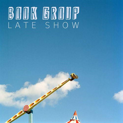Book Group - Late Show