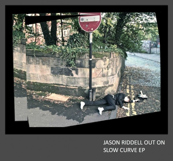 Jason Riddell - Out On Slow Curve